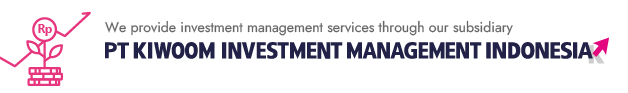 KIWOOM SEKURITAS INDONESIA, conducts investment management